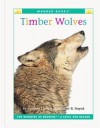 Timber Wolves (Wonder Books: Level 1 Endangered Animals) - Cynthia Fitterer Klingel, Robert B. Noyed
