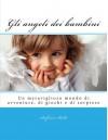 Gli angeli dei bambini (Italian Edition) - Stefania Bello', Various Artists