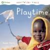 Playtime (Around The World) - Kate Petty