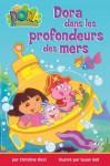 Dora dans les profondeurs des mers - Christine Ricci