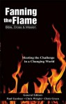 Fanning the Flame: Bible, Cross, and Mission - Chris Green, Chris Wright, Paul D. Gardner