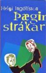 Þægir strákar - Helgi Ingólfsson