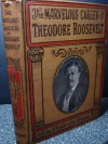 The Life of Theodore Roosevelt Including What he Has Done and Stands for; His Early Life and Public Services; the Story of His African Trip; His Memorable Journey Through Europe; and His Enthusiastic Welcome Home - Charles Morris