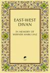 East-West Divan: In Memory of Werner Mark Linz - Peter Clark, El Hassan bin Talal