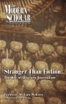 Stranger Than Fiction: The Art of Literary Journalism (Modern Scholar) - William McKeen