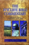 The Wycliffe Bible Commentary - Charles F. Pfeiffer, Everett F. Harrison