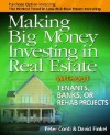 Making Big Money Investing in Real Estate: Without Tenants, Banks, or Rehab Projects - Peter Conti, David M. Finkel
