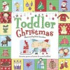 Toddler Christmas: Activities, Games, and Stories for Excited Toddlers (Toddler Books) - Katie Saunders