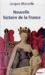 Nouvelle histoire de France - Jacques Marseille