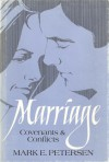 Marriage: Covenants and Conflicts - Mark E. Petersen