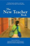 The New Teacher Book: Finding Purpose, Balance, and Hope During Your First Years in the Classroom - Terry Burant, Ltd, Linda Christensen, Kelley Dawson Salas, Stephanie Walters