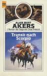Transit nach Scorpio - Alan Burt Akers, Thomas Schlück