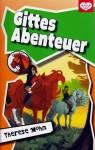Gittes Abenteuer - Therese Mohn, Gabriele Zigldrum