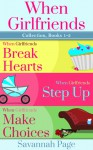 When Girlfriends Collection, Books 1-3 - Savannah Page