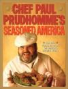 Chef Paul Prudhomme's Seasoned America - Paul Prudhomme