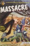 Massacre - James Warner Bellah