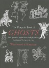 The Penguin Book of Ghosts: Prepare to be haunted by England's most unforgettable ghosts - Jennifer Westwood, Jacqueline Simpson