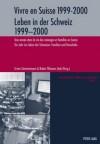 Vivre En Suisse 1999-2000 Leben in Der Schweiz 1999-2000: Une Annee Dans La Vie Des Menages Et Familles En Suisse Ein Jahr Im Leben Der Schweizer Familien Und Haushalte - Erwin Zimmermann, Robin Tillmann