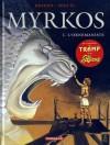 Myrkos, Tome 1 - L'ornemaniste - Jean-Charles Kraehn, Miguel de Lalor Imbiriba