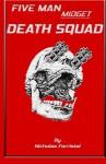 Five Man Midget Death Squad - Nicholas Forristal, Stephanie Dagg