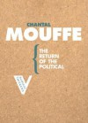 The Return of the Political (Radical Thinkers) - Chantal Mouffe
