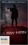 Silo Saga: The Law Man (Kindle Worlds Novella) - Wilson Harp