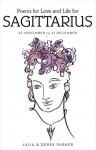 Poems of Love and Life for Sagittarius - Derek Parker, Julia Parker