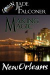 Making Magic - Jade Falconer