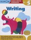 Grade 5 Writing (Kumon Writing Workbooks) - Kumon Publishing