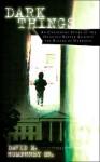 Dark Things - David M. Humphrey Sr.