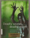 Deadly Sounds, Deadly Places: Contemporary Aboriginal Music in Australia - Peter Dunbar-Hall, Chris Gibson, Peter Dubar-Hall