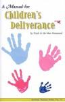 Manual for Childrens Deliverance (Spiritual Warfare ) - Frank Hammond
