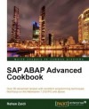 SAP ABAP Advanced cookbook - Rehan Zaidi