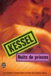 Nuits de princes - Joseph Kessel