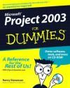 Microsoft Project 2003 For Dummies - Nancy Stevenson