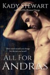 All for Andras - Kady Stewart