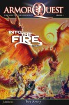Into the Fire: Respect (ArmorQuest: The Way of the Warrior Book 1) - Ben Avery, Paolo Libunao