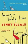 Having A Lovely Time - Jenny Eclair