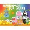 Barbapapa sur Mars - Annette Tison, Talus Taylor