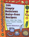 366 Simply Delicious Dairy-Free Recipes - Robin G. Robertson