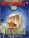 The Choice Book III - Scott Winfield