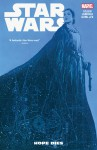 Star Wars, Vol. 9: Hope Dies - Salvador Larroca, Kieron Gillen