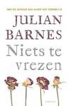 Niets te vrezen - Julian Barnes, Sjaak de Jong