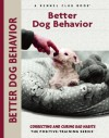 Better Dog Behavior - Charlotte Schwartz