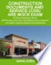 Construction Documents and Service (CDS) ARE Mock Exam (Architect Registration Exam): ARE Overview, Exam Prep Tips, Multiple-Choice Questions and Graphic Vignettes, Solutions and Explanations - Gang Chen
