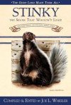 Stinky, the Skunk That Wouldn't Leave - Joe L. Wheeler