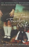 The Time Travelers Wife. - Audrey Niffenegger