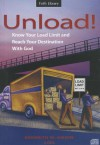 Unload! Know Your Load Limit and Reach Your Destination with God - Kenneth W. Hagin