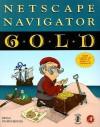 Netscape Navigator Gold - Bryan Pfaffenberger