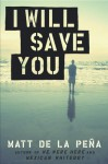 I Will Save You - Matt de la Pena